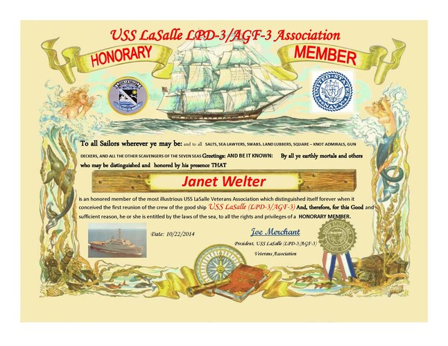 Janet Welter - in remembrance of Dr. Larry Welter, a USS LaSalle LPD-3 Plankowner and the ship's first Medical Officer.